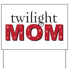 """Twilight Mom"" Yard Sign"