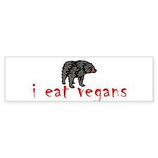 I Eat Vegans 2 Bumper Bumper Sticker