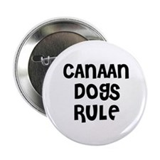 "CANAAN DOGS RULE 2.25"" Button (10 pack)"