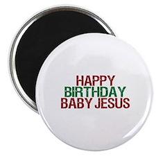 Happy Birthday Baby Jesus Magnet