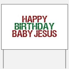 Happy Birthday Baby Jesus Yard Sign