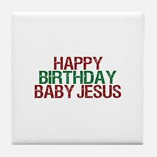 Happy Birthday Baby Jesus Tile Coaster
