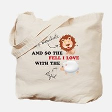 And so the Lion fell in love Tote Bag
