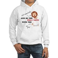 And so the Lion fell in love Hoodie