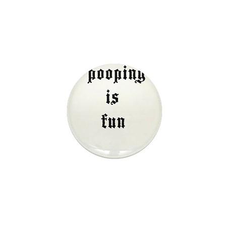 Pooping is Fun 4 Mini Button