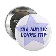 "My Auntie Loves Me 2.25"" Button (10 pack)"