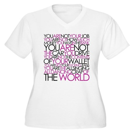 you are not Women's Plus Size V-Neck T-Shirt