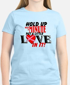 Put a Little Love In It T-Shirt