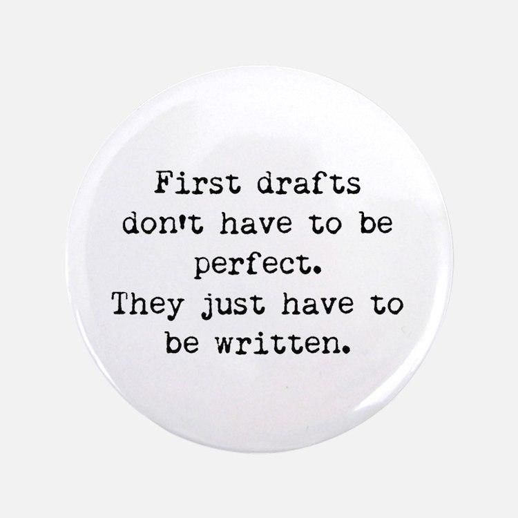 "First Drafts 3.5"" Button"