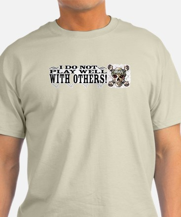 I don't play well MMA T-Shirt