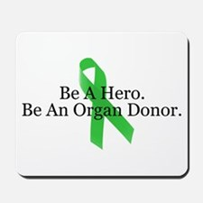 Bold Organ Donor Mousepad