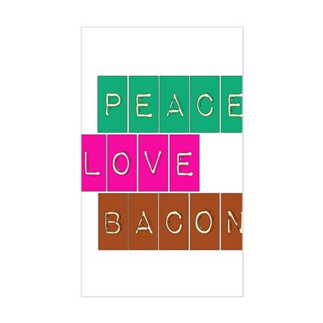 Peace Love and Bacon Rectangle Sticker