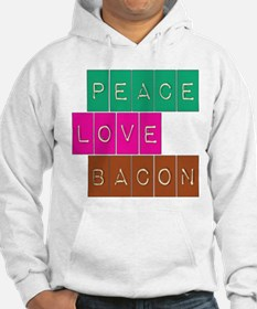 Peace Love and Bacon Hoodie
