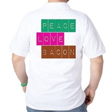 Peace Love and Bacon T-Shirt