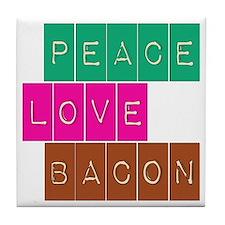Peace Love and Bacon Tile Coaster