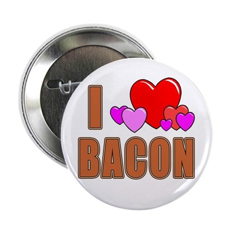 """I Love Bacon 2.25"""" Button (10 pack)"""
