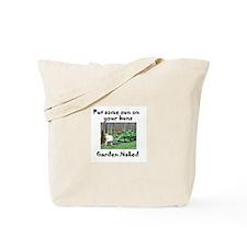 Garden Nekkid Tote Bag
