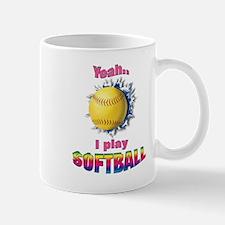 Yeah I play softball Mug
