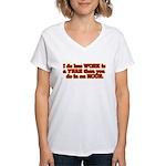 Less Work Women's V-Neck T-Shirt