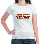Less Work Jr. Ringer T-Shirt