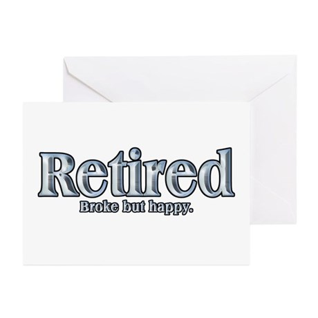 Retired: Broke But Happy Greeting Cards (Pk of 10)