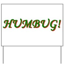 Humbug! Yard Sign