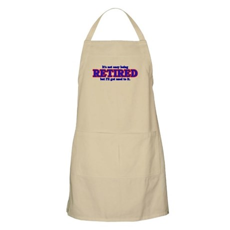 Not Easy Being Retired Apron