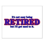 Not Easy Being Retired Small Poster