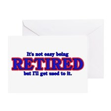 Not Easy Being Retired Greeting Card