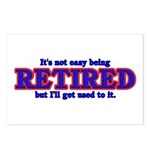 Not Easy Being Retired Postcards (Package of 8)