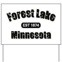 Forest Lake Established 1874 Yard Sign