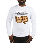 Singing a round of Soft Kitty Long Sleeve T-Shirt