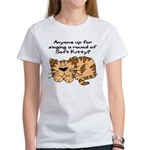 Singing a round of Soft Kitty Women's T-Shirt
