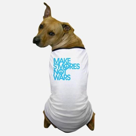 Make S'Mores Not Wars Dog T-Shirt