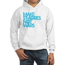 Make S'Mores Not Wars Hoodie