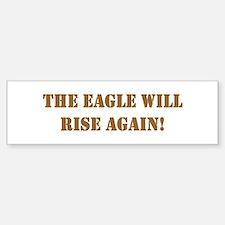 Eagle will rise Bumper Bumper Bumper Sticker