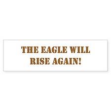 Eagle will rise Bumper Bumper Sticker