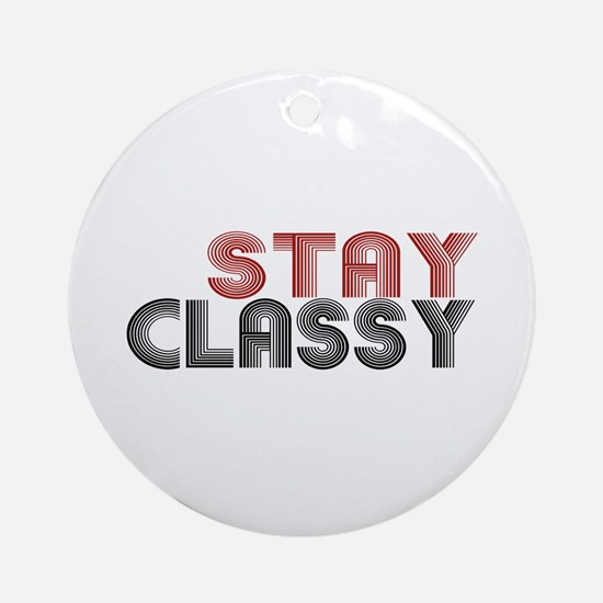 Stay Classy Ornament (Round)