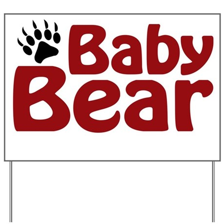 Baby Bear Claw Yard Sign