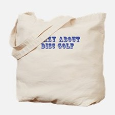 Crazy about Disc Golf Tote Bag