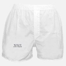 Lost My Mind Boxer Shorts