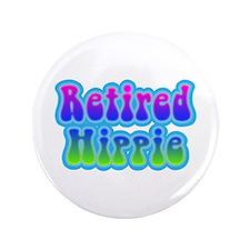 """Retired Hippie 3.5"""" Button"""