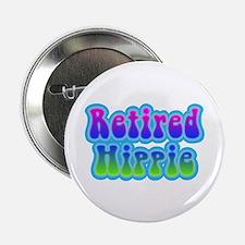 """Retired Hippie 2.25"""" Button"""