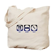Eat Sleep Slay Tote Bag
