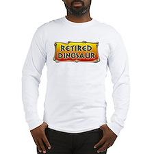 Retired Dinosaur Long Sleeve T-Shirt
