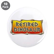 "Retired Dinosaur 3.5"" Button (10 pack)"