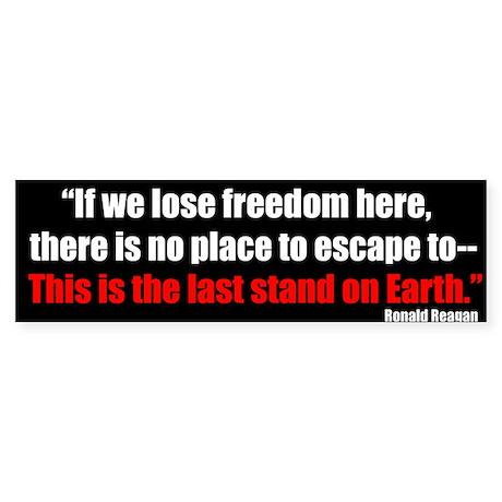 Last Stand on Earth Bumper Sticker