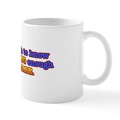 Old Enough, Young Enough Mug
