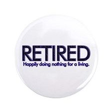 "Happily Doing Nothing 3.5"" Button (100 pack)"