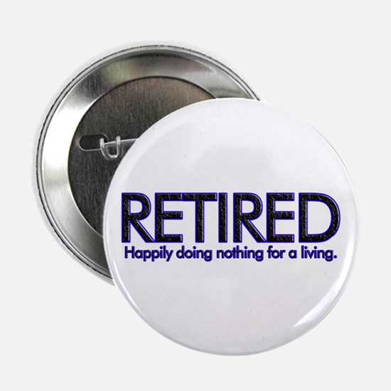 """Happily Doing Nothing 2.25"""" Button (10 pack)"""